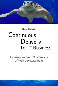Continuous-Delivery-For-IT-Business-EBook-Sven-Malvik